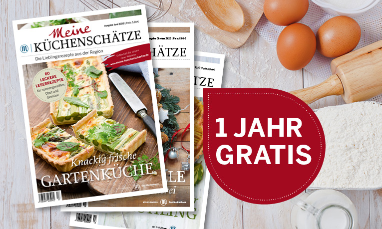 Meine Küchenschätze - Jahresabo gratis